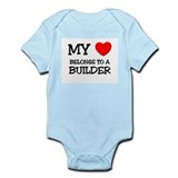 My Heart Belongs To A BUILDER Onesie