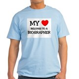 My Heart Belongs To A BIOGRAPHER T-Shirt