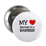 "My Heart Belongs To A BARBER 2.25"" Button"