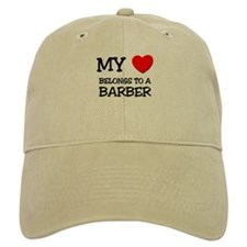 My Heart Belongs To A BARBER Baseball Cap