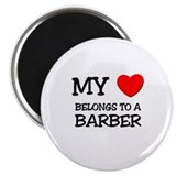My Heart Belongs To A BARBER Magnet