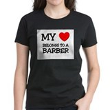 My Heart Belongs To A BARBER Tee