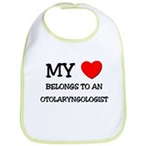 My Heart Belongs To An OTOLARYNGOLOGIST Bib