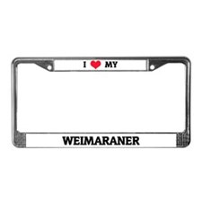 I Love (Heart) My Weimaraner License Plate Frame
