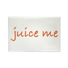 Juice Me Rectangle Magnet