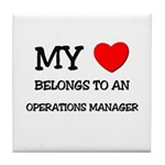 My Heart Belongs To An OPERATIONS MANAGER Tile Coa
