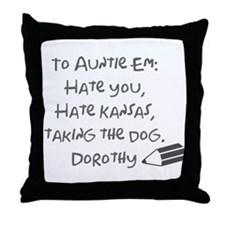 Dear Auntie Em Throw Pillow