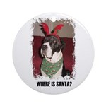 WHERES SANTA? GREAT DANE  Ornament (Round)
