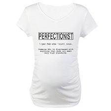 PERFECTIONIST Shirt