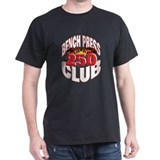 250-Pound Club! Black T-Shirt