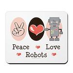 Peace Love Robots Mousepad
