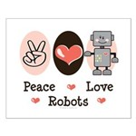 Peace Love Robots Small Poster