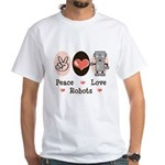 Peace Love Robots White T-Shirt