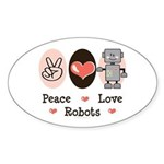 Peace Love Robots Oval Sticker