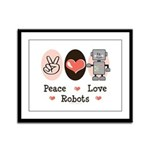 Peace Love Robots Framed Panel Print