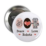 "Peace Love Robots 2.25"" Button (100 pack)"