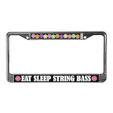 Eat Sleep String Bass License Plate Frame