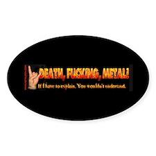 Death F**king Metal! Oval Decal