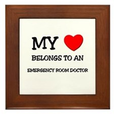 My Heart Belongs To An EMERGENCY ROOM DOCTOR Frame