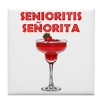 Senioritis Seorita Tile Coaster
