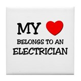 My Heart Belongs To An ELECTRICIAN Tile Coaster