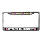 Eat Sleep Calligraphy License Plate Frame