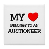 My Heart Belongs To An AUCTIONEER Tile Coaster