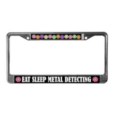 Eat Sleep Metal Detecting License Plate Frame