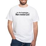 in the beginning White T-Shirt