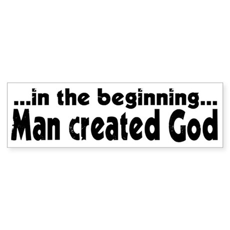 in the beginning Bumper Sticker