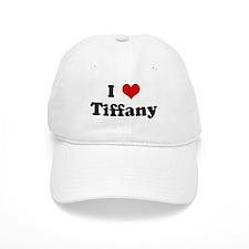 I Love Tiffany Baseball Cap