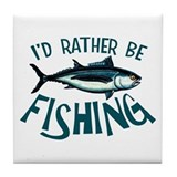 Rather Be Fishing Tile Coaster