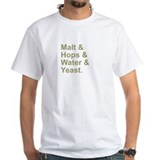 Malt, Hops, Water & Yeast Shirt