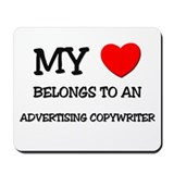 My Heart Belongs To An ADVERTISING COPYWRITER Mous