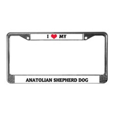I Love My Anatolian Shepherd DOg License Frame