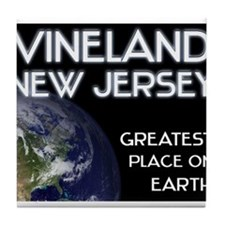 vineland new jersey - greatest place on earth Tile