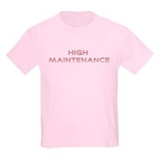 "Pink ""High Maintenance"" Kids T-Shirt"