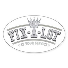 Sir Fix-A-Lot Oval Sticker (10 pk)