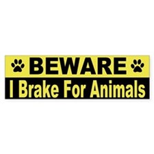 I Brake For Animals Bumper Stickers