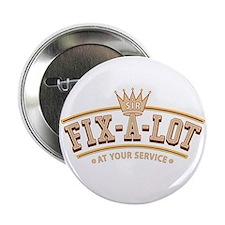 """Sir Fix-A-Lot 2.25"""" Button (10 pack)"""
