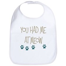 You Had Me at Meow Bib