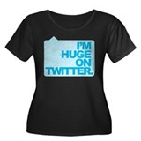 I'm Huge on Twitter. Women's Plus Size Scoop Neck
