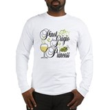 Pinot Grigio Princess Long Sleeve T-Shirt