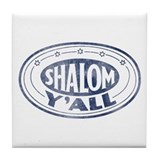 Shalom Y'all Retro - Distress Tile Coaster