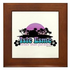 Isle Esme - Better Than Paradise Framed Tile