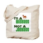 """Wiseass, Not Jackass"" Tote Bag"