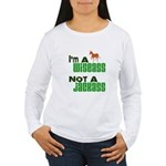 """Wiseass, Not Jackass"" Women's Long Sleeve T-Shirt"