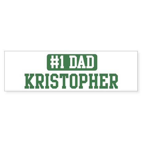 Number 1 Dad - Kristopher Bumper Sticker