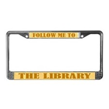 Let's Go To The Library License Plate Frame
