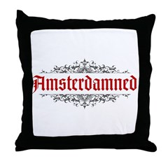 Amsterdamned Throw Pillow